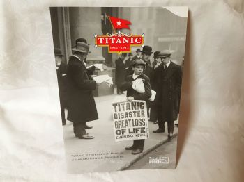 Titanic Centenary Exhibition Brochure